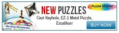 New Puzzles of ALL kinds. You cannot imagine how many different kinds of puzzles that there are!